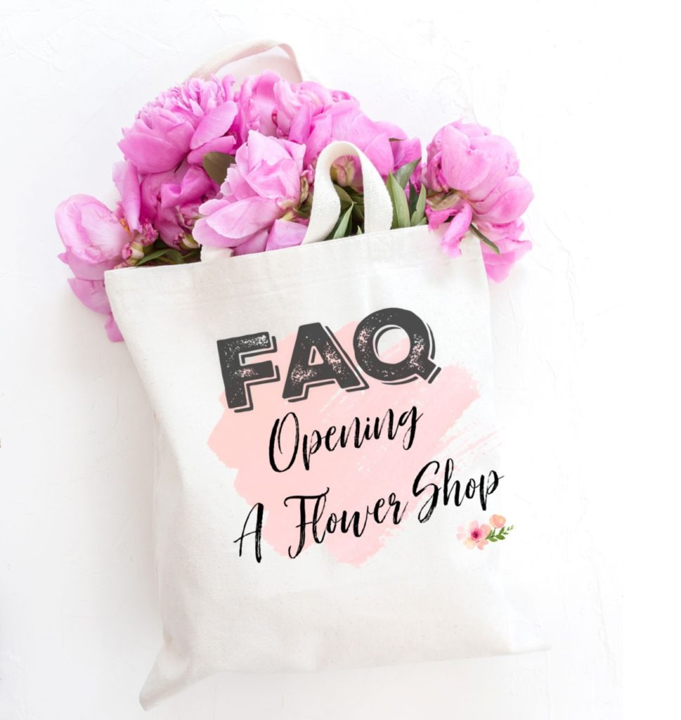 10 Frequently Asked Questions On Opening A Flower Shop